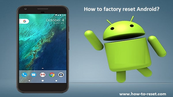 How to factory reset Android Devices?