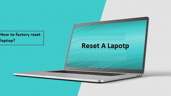 reset a laptop