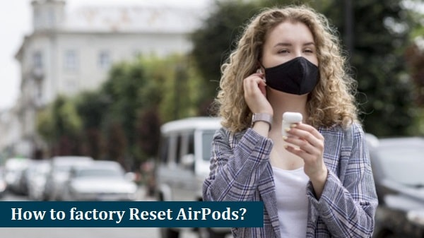 Reset AirPods